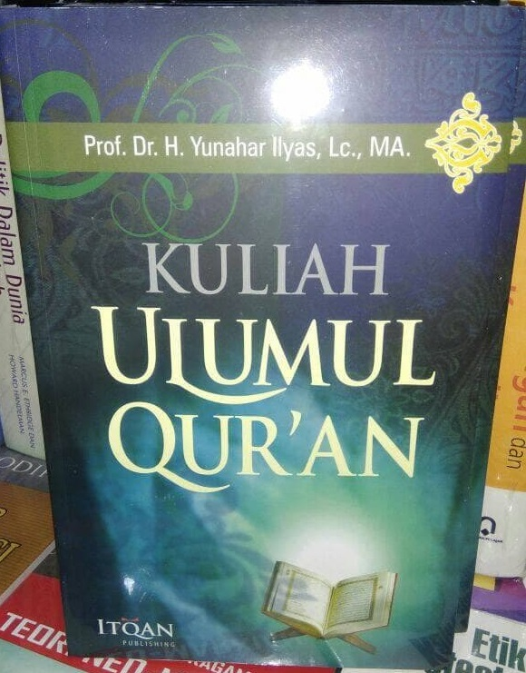 Download Ebook Kuliah Ulumul Qur'an – Yunahar Ilyas